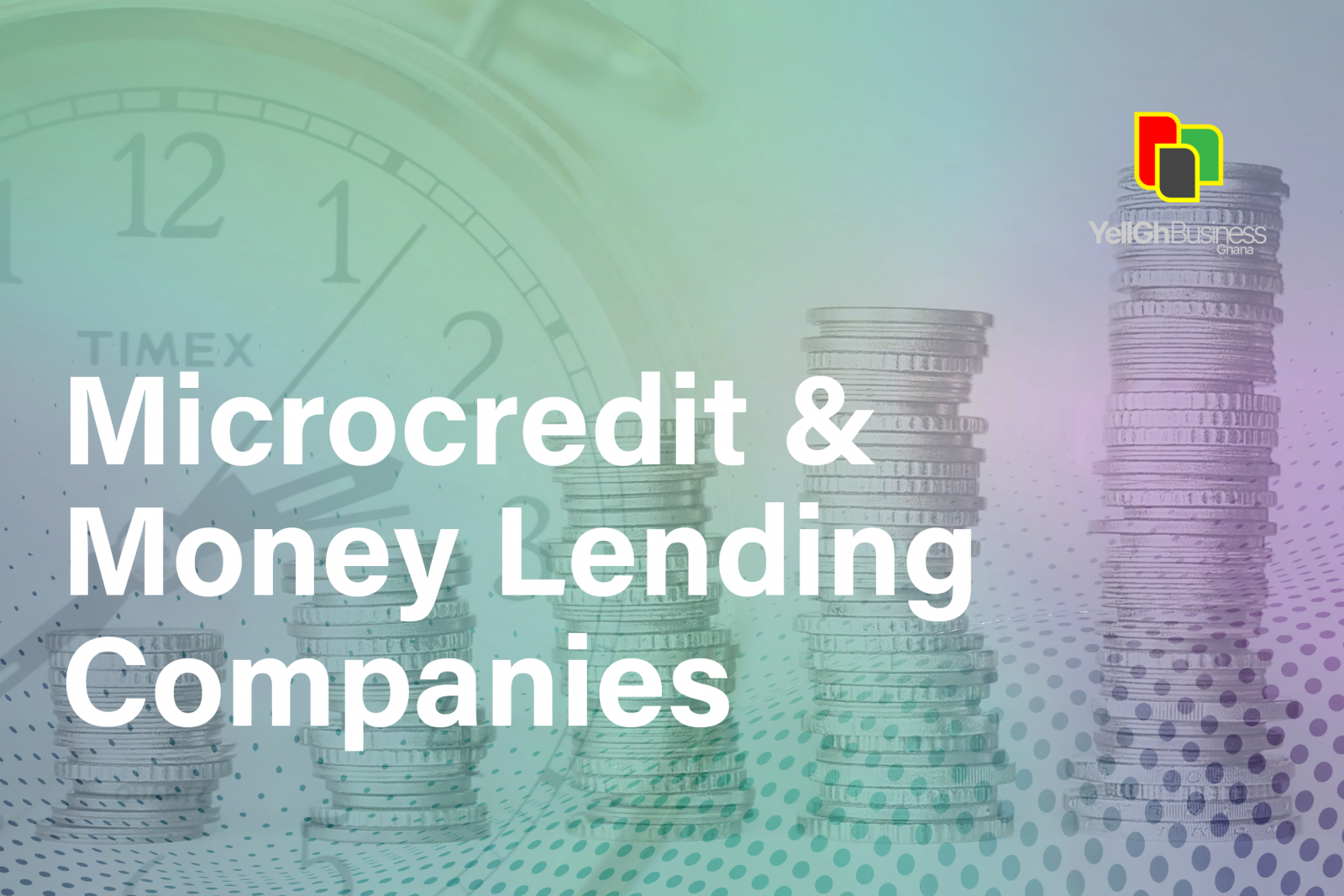 Microcredit and money lending companies in Ghana